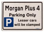 Morgan Plus 4 Car Owners Gift| New Parking only Sign | Metal face Brushed Aluminium Morgan Plus 4 Model
